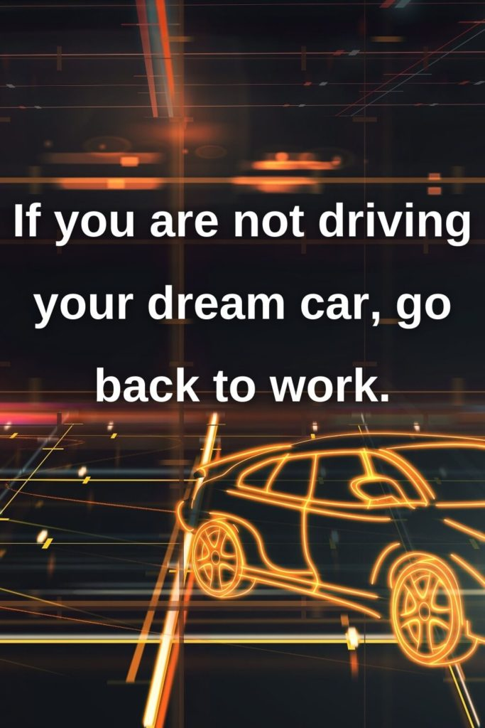 78 Inspirational Quotes To Celebrate Your Car And Driving Reneturrek